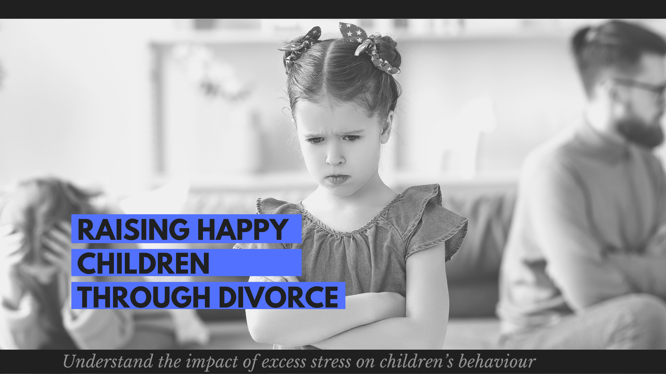 Raising Happy Children Through Divorce